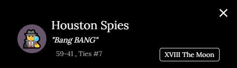 """A screenshot of the Houston Spies info panel, which includes """"XVIII The Moon."""""""